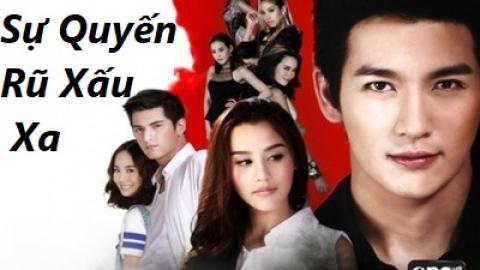 Sự Quyến Rũ Xấu Xa Tập 20 (Thuyết Minh) - Phim Thái Lan