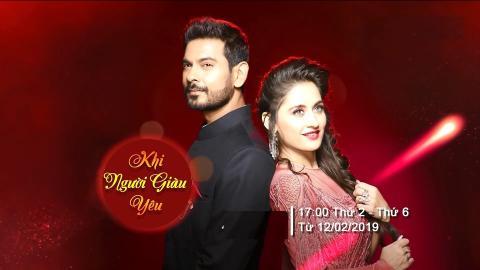 Khi Người Giàu Yêu Tập 7 (Phim Ấn Độ Lồng Tiếng) - (HTV7 - 15/02/2019)
