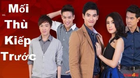 Mối Thù Kiếp Trước Tập 19 (Lồng Tiếng) - Phim Thái Lan