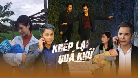 Khép Lại Quá Khứ Tập 27 - Phim Việt Nam HTV9