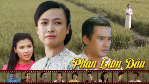 Phận Làm Dâu Tập 22 - Phim Việt Nam THVL1