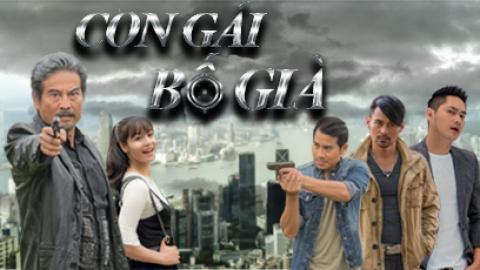 Con Gái Bố Già Tập 23 - Phim Việt Nam THVL1
