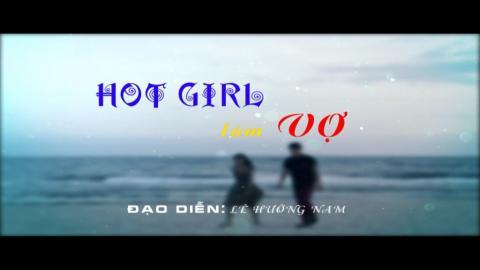 Hot girl làm vợ Tập 30