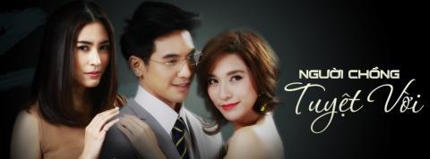 Người Chồng Tuyệt Vời Tập 16 - Phim Thái Lan