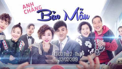Anh Chàng Bảo Mẫu Tập 13 (Lồng Tiếng) - Phim Hoa Ngữ